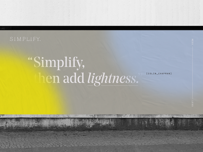 Simplify billboard typography identity branding logo marketing wellness health quote modern ad wheatpaste poster billboard