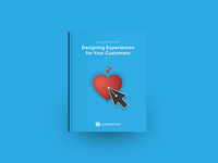 Designing Experiences for Your Customers eBook