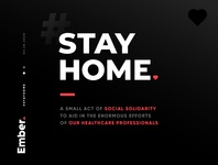 Stay Home media social covid-19 ember workers healthcare virus pandemic covid19 coronavirus stay home