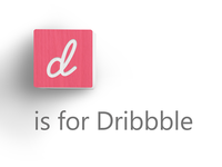 D Is For Dribbble