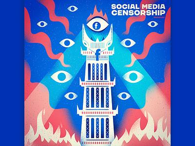 :::Social Media Censorship - The Eye of Facebook:: free speech socail media facebook digital illustration illustration tower lord lordoftherings eye sauron