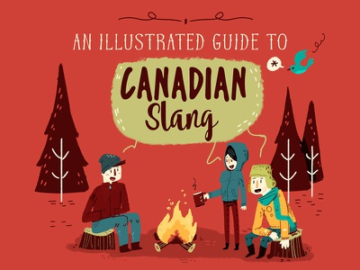 :::Canadian slang::: cold fire campfire forest canada slang infographic
