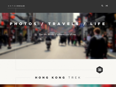 photos / travels photos travels tumblog adventure homepage ui ux photo on the road