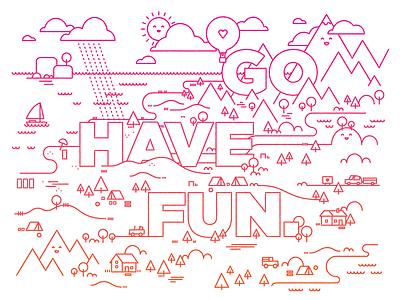 Go have fun. fun sun hearts water gotham mountains clouds illustration