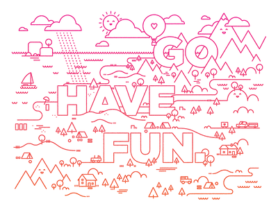 Go have fun. fun sun hearts water gotham mountains clouds illustration