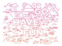 Go have fun.