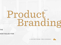 The New Rules for Product Branding