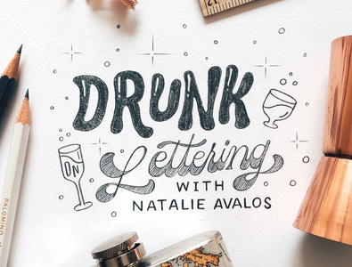 Drunk on Lettering hand lettering calligraphy handlettered design art type typography letters lettering handlettering