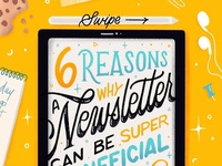 6 Reasons you Need a Newsletter
