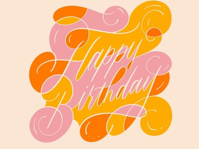 Happy Birthday Card hand lettering calligraphy handlettered type design art typography letters lettering handlettering