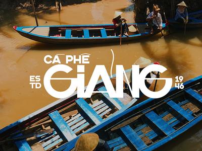 Giảng Coffee saigon vintage retro typeface font type typography hanoi vietnam