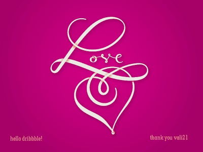 Love Dribbble vector lettering vali21 florinf dribbble debut