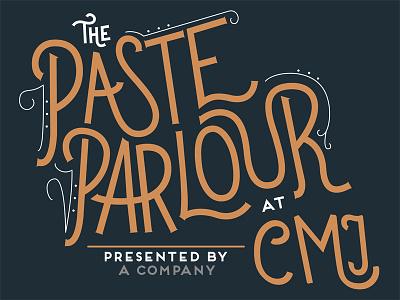 The Paste Parlour cmj brooklyn vintage paste parlour paste magazine lettering