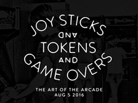 Joy Sticks, Tokens & Game Overs
