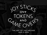 Joy Sticks, Tokens & Game Overs