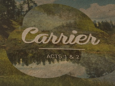 Carrier- Acts 1 & 2