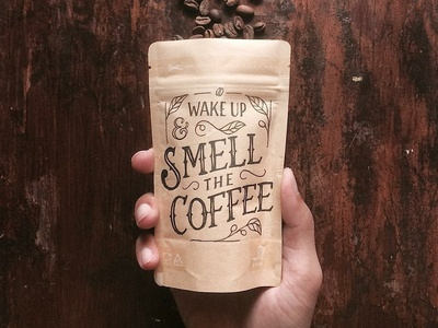 Wake Up & Smell the Coffee - Packaging packaging mockup coffee logo design handmade lettering typography