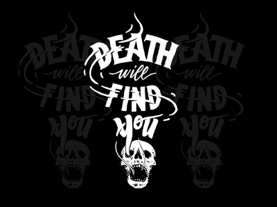 Death Will Find You goodtype skull death hand lettering lettering