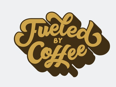 Fueled by Coffee digital lettering vector hand lettering typography lettering fueledbycoffee coffee