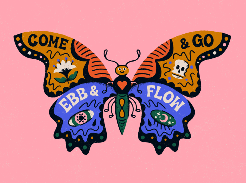 Come & go, ebb & flow magic mystical lettering textured bold colourful procreate illustration transformation transition butterfly