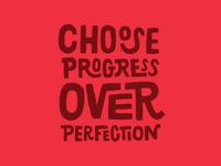 Choose Progress