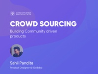 Crowdsourcing - Building Community Driven products