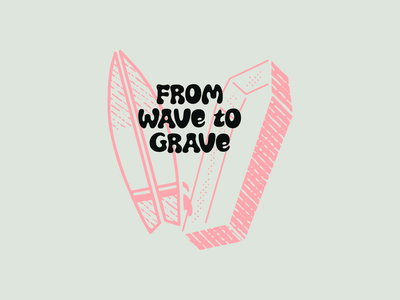 Ride Slow | From Wave to Grave surfboard procreate illustration drawing sketch typography type wave death coffin surfing surf