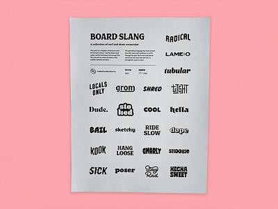 Ride Slow | Board Slang Print typeface font print design layout hand lettering lettering typography type art print risograph lingo slang