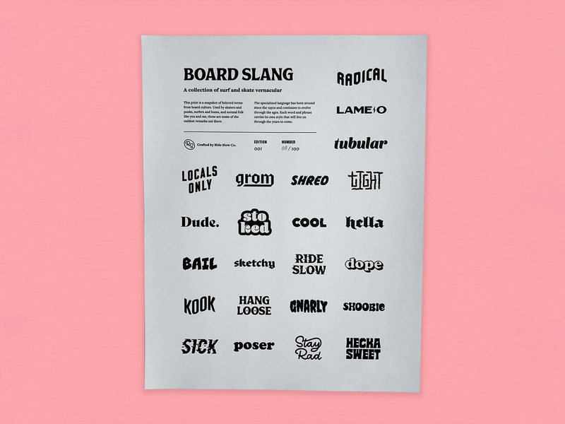 Ride Slow | Board Slang Print typeface font print design layout hand lettering lettering typography type art print risograph lingo slang