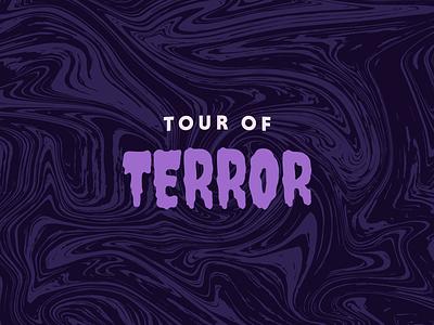 Tour of Terror   2020 Prompt brand typography type horror spooky halloween october inktober challenge prompt 2020 tour of terror