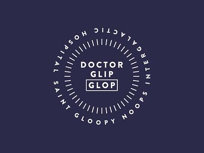 Cartoon Rebrand | Doctor Glip Glop st gloopy noops hospital rick and morty cartoon glip glop badge color type typography logo branding brand