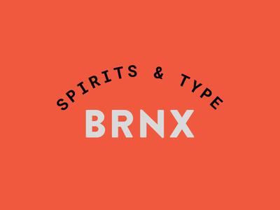 Spirits & Type | Bronx Badge