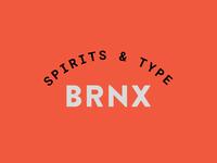 Spirits & Type   Bronx Badge