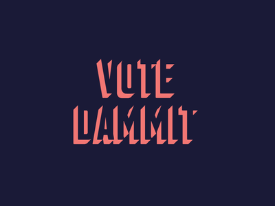 Vote Dammit simple voter voting dammit vote font sans serif 3d negative space color typography type