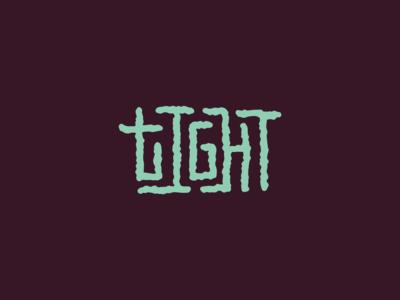 Lingo Type| Tight