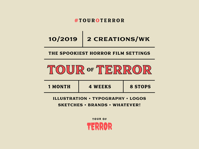 Tour of Terror logo october challenges challenge horror movie horror spooky font typography type layout scary