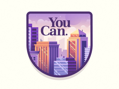 You can badge inspirational clouds sky windows tyopgraphy buildings skyline illustration city patch badge