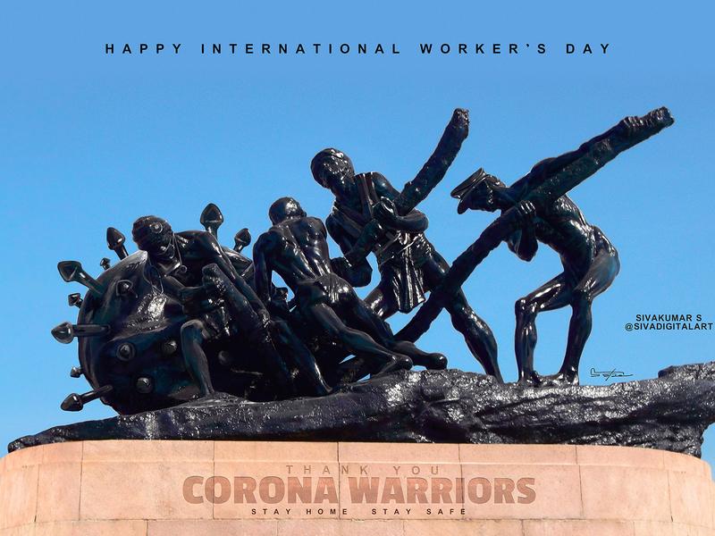 International Workers Day 2020. stayhome photo manipulation digital painting chennai statue painting sivadigitalart heroes covid19 coronavirus corona labour day workers day workers