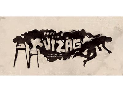 Vizag Gas Leak Tragedy vizaggasleak typography sivadigitalart prayforvizag prayer poster india illustration hazard graphic design drawing chemical art andra pradesh