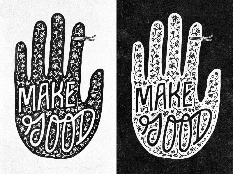Make Good make good drawing ink hand-drawn lettering hand ornate print satchel and sage remember dont forget