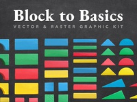 Block to Basics Graphic Kit