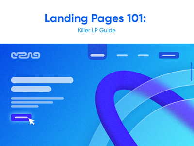 Blog:  Landing Page 101, Killer LP Guide 3d cta hero block studio education guide web web site landing page blog vector logo illustration ui branding app graphic design design team design movadex