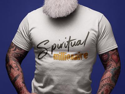 Spiritual Millionaire T shirt design illustration graphic design design typography t shirt tshirt merchandise