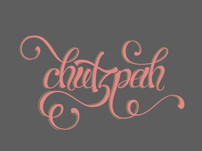 Chutspah Vector Color illustration lettering graphic design script