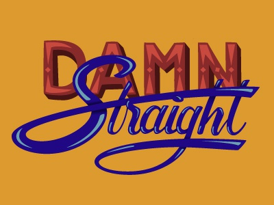 Damn Straight illustration lettering