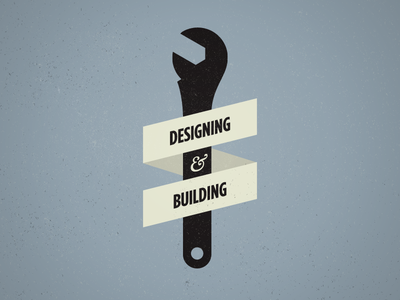 Designing & Building wrench design development ampersand typography