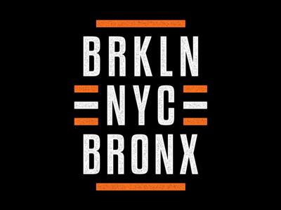 Brooklyn. Bronx.