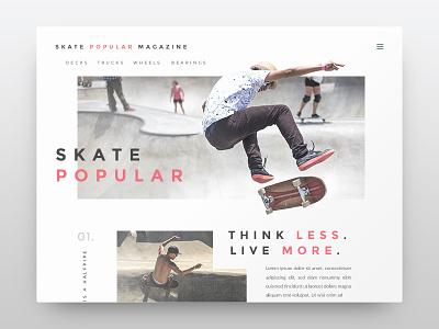 Skate Popular Magazine layout type website minimal skateboard skate