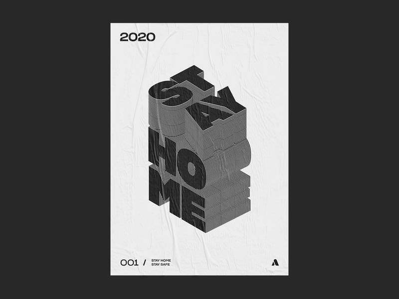 001 / STAY HOME graphic design home type poster typographic visual art visual design visual stay safe stay home artdirection extrude letters isometric design isometry plakat typedesign poster design poster art poster typogaphy