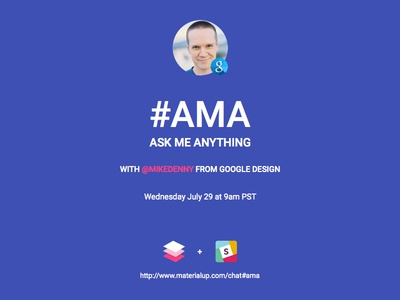 #AMA with Mike Danny from Google Design learn webdesign ux ui slack google design material anything me ask ama
